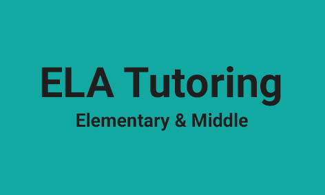 <strong>ELA Tutoring for Elementary & Middle</strong>