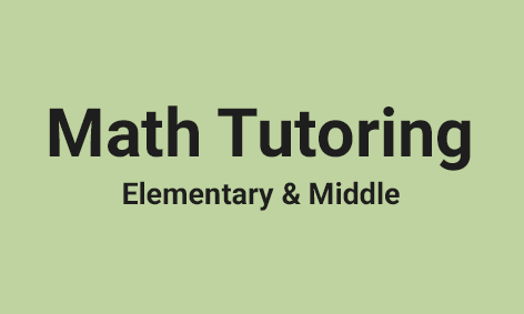 <strong>Math Tutoring for Elementary & Middle</strong>