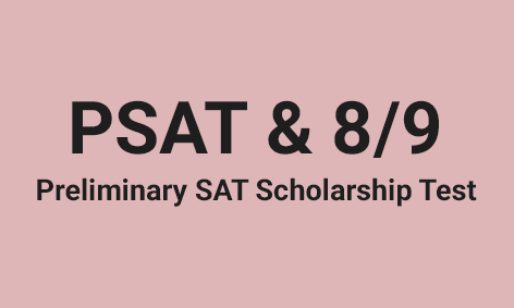 <strong>Preliminary SAT/National Scholarship </strong>